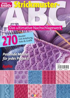 simply kreativ Sonderheft Strickmuster-ABC Teil 1 von bpa media GmbH, Buss,  Oliver