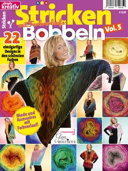 Simply Kreativ – Stricken mit Farbverlaufsbobbeln – Vol. 5 von Buss,  Oliver