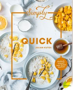 Simply Quick von Kutos,  Julian