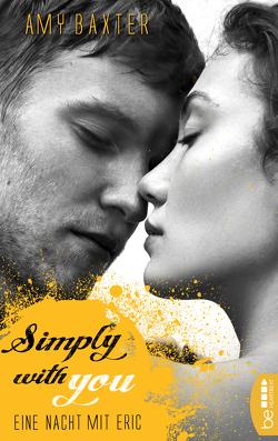 Simply with you – Eine Nacht mit Eric von Baxter,  Amy