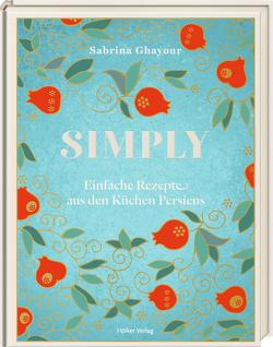 Simply von Ghayour,  Sabrina, Gröppel-Wegener,  Carla