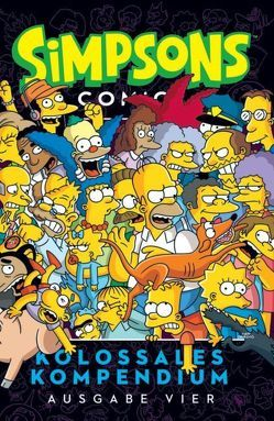 Simpsons Comics Kolossales Kompendium von Groening,  Matt, Kane,  Nathan, Wieland,  Matthias