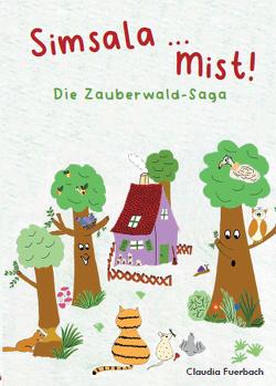 Simsala … Mist! von Fuerbach,  Claudia