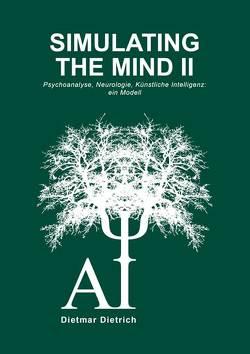 Simulating the Mind II von Dietrich,  Dietmar