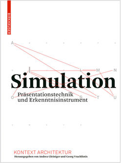 Simulation von Gleiniger,  Andrea, Hänsli,  Thomas, Hörl,  Erich, Röller,  Nils, Vrachliotis,  Georg