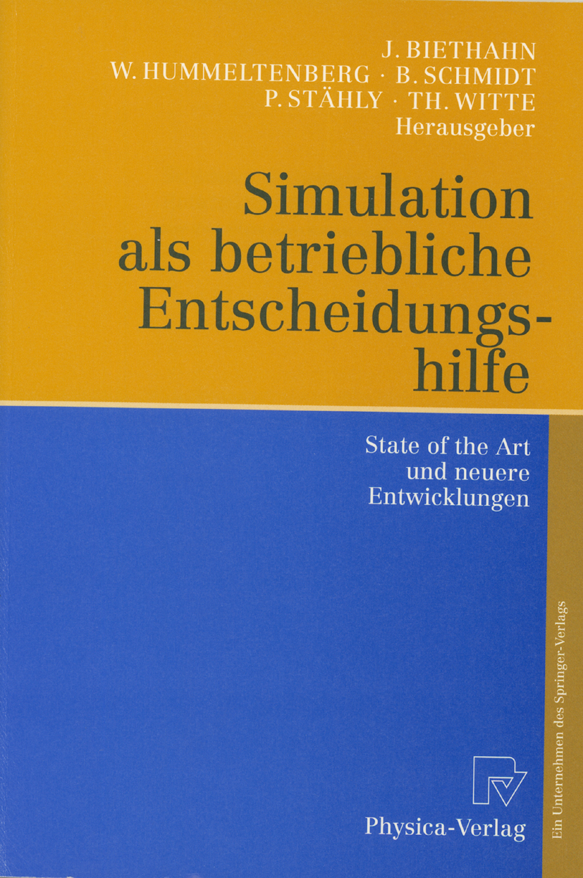 Simulation als betriebliche Entscheidungshilfe von Biethahn, Jörg, Hu