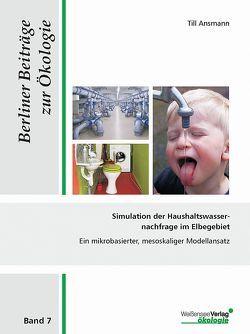 Simulation der Haushaltswassernachfrage im Elbegebiet von Ansmann,  Till