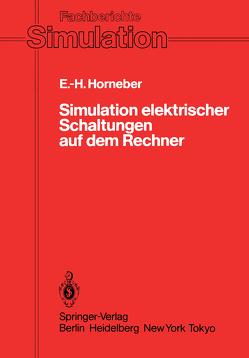 Simulation elektrischer Schaltungen auf dem Rechner von Horneber,  Ernst-Helmut