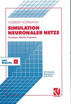 Simulation Neuronaler Netze von Hoffmann,  Norbert