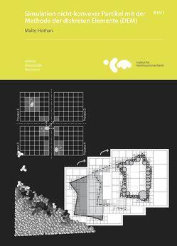 Simulation nicht-konvexer Partikel mit der Methode der diskreten Elemente (DEM) von Hothan,  Malte, Wriggers,  Peter