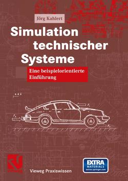 Simulation technischer Systeme von Kahlert,  Jörg