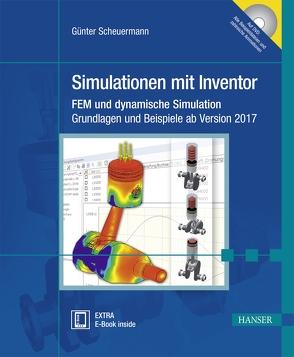 Simulationen mit Inventor von Scheuermann,  Günter