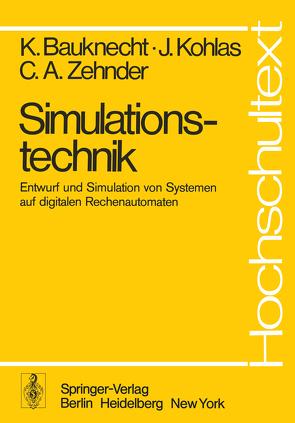 Simulationstechnik von Bauknecht,  K., Kohlas,  J., Zehnder,  C.A.