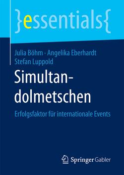 Simultandolmetschen von Böhm,  Julia, Eberhardt,  Angelika, Luppold,  Stefan