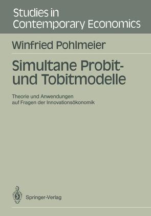 Simultane Probit- und Tobitmodelle von Pohlmeier,  Winfried