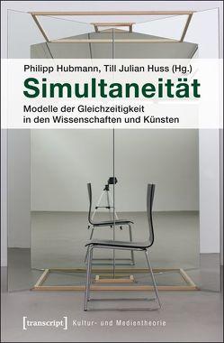 Simultaneität von Hubmann,  Philipp, Huss,  Till Julian
