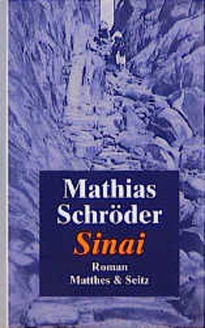 Sinai von Schröder,  Mathias