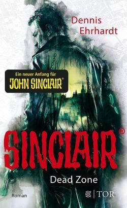 Sinclair – Dead Zone von Ehrhardt,  Dennis
