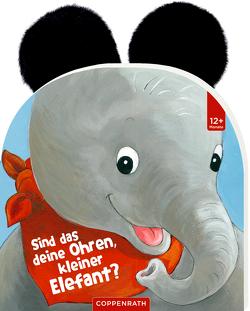 Sind das deine Ohren, kleiner Elefant? von Weller,  Ana-Maria