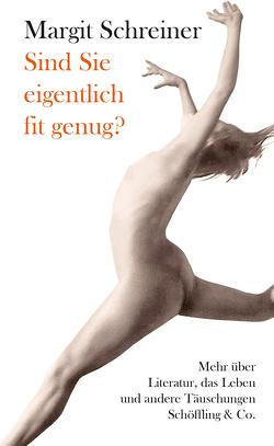 Sind Sie eigentlich fit genug? von Schreiner,  Margit