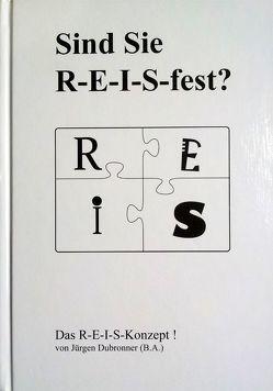 Sind Sie R-E-I-S-fest? von Dubronner,  Jürgen