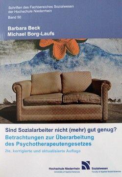 Sind Sozialarbeiter nicht (mehr) gut genug? von Beck,  Barbara, Borg-Laufs,  Michael