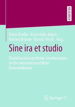 Sine ira et studio von Kolb-Albers,  Karin, Krämer,  Hannes, Kurilla,  Robin, Pitsch,  Karola