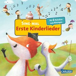 Sing mal: Erste Kinderlieder von Rachner,  Marina