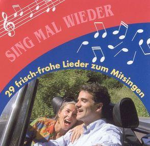 Sing' mal wieder