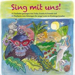 Sing mit uns! 15 Tierlieder gesungen von Vicky, Franky & Friends CD von Bosworth Music
