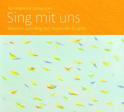 Sing mit uns von Adamek,  Karl, Eckes,  Carina