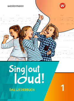 Sing out loud! Das Liederbuch / Sing out loud!