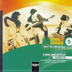 Sing & Swing Instrumental 5. Lobet und preiset. Daten-CD von Maierhofer,  Lorenz