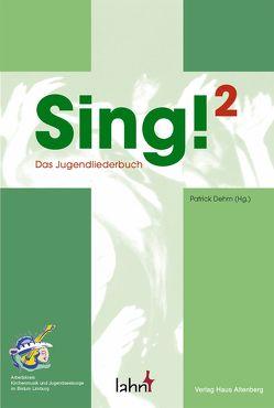 Sing!2 von Dehm,  Patrik