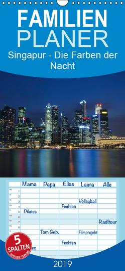 Singapur – Die Farben der Nacht – Familienplaner hoch (Wandkalender 2019 , 21 cm x 45 cm, hoch) von Wittstock,  Ralf