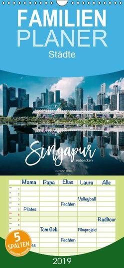 Singapur entdecken – Familienplaner hoch (Wandkalender 2019 , 21 cm x 45 cm, hoch) von Becker,  Stefan