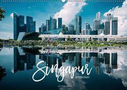 Singapur entdecken (Wandkalender 2019 DIN A2 quer) von Becker,  Stefan
