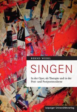 Singen von Weikl,  Bernd