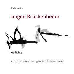 singen Brückenlieder von Graf,  Andreas, Leese,  Annika