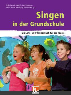 Singen in der Grundschule von Arnold-Joppich,  Heike, Baumann,  Lars, Simon,  Stefan, Tiemann,  Wolfgang