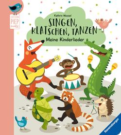 Singen, Klatschen, Tanzen: Meine Kinderlieder von Volksgut, Wessel,  Kathrin