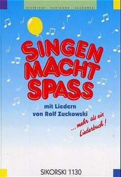 Singen macht Spass / Singen macht Spass von Hartmann,  Reinhold, Schreiner,  Bernd, Zuckowski,  Rolf