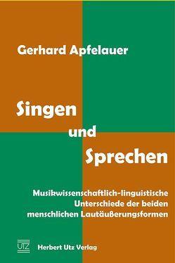 Singen und Sprechen von Apfelauer,  Gerhard