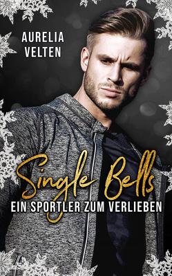 Single Bells von Velten,  Aurelia