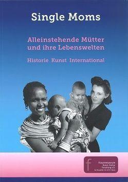 Single Moms Band I von Pitzen,  Marianne