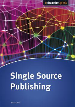 Single Source Publishing von Closs,  Sissi