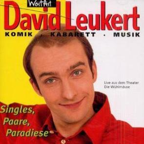 Singles, Paare, Paradiese von Leukert,  David