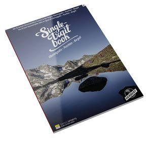 Singletrail Book 03: Oberengadin – Puschlav – Bergell von Giger,  Thomas
