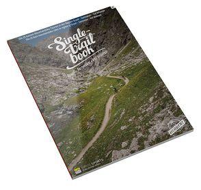 Singletrail Book 05: Scuol – Samnaun – Val Müstair von Giger,  Thomas