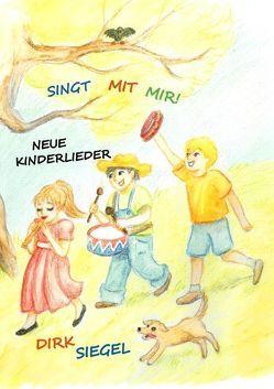 Singt mit mir! von Siegel,  Dirk